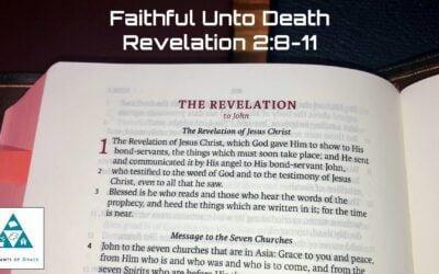 #10: Faithful unto Death[Sermon]
