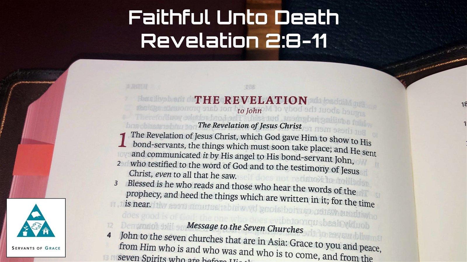 #10: Faithful unto Death[Sermon] 1