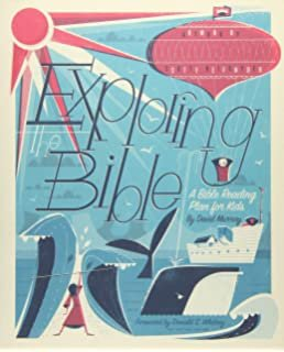 Exploring the Bible Together: A 52-Week Family Worship Plan by David Murray