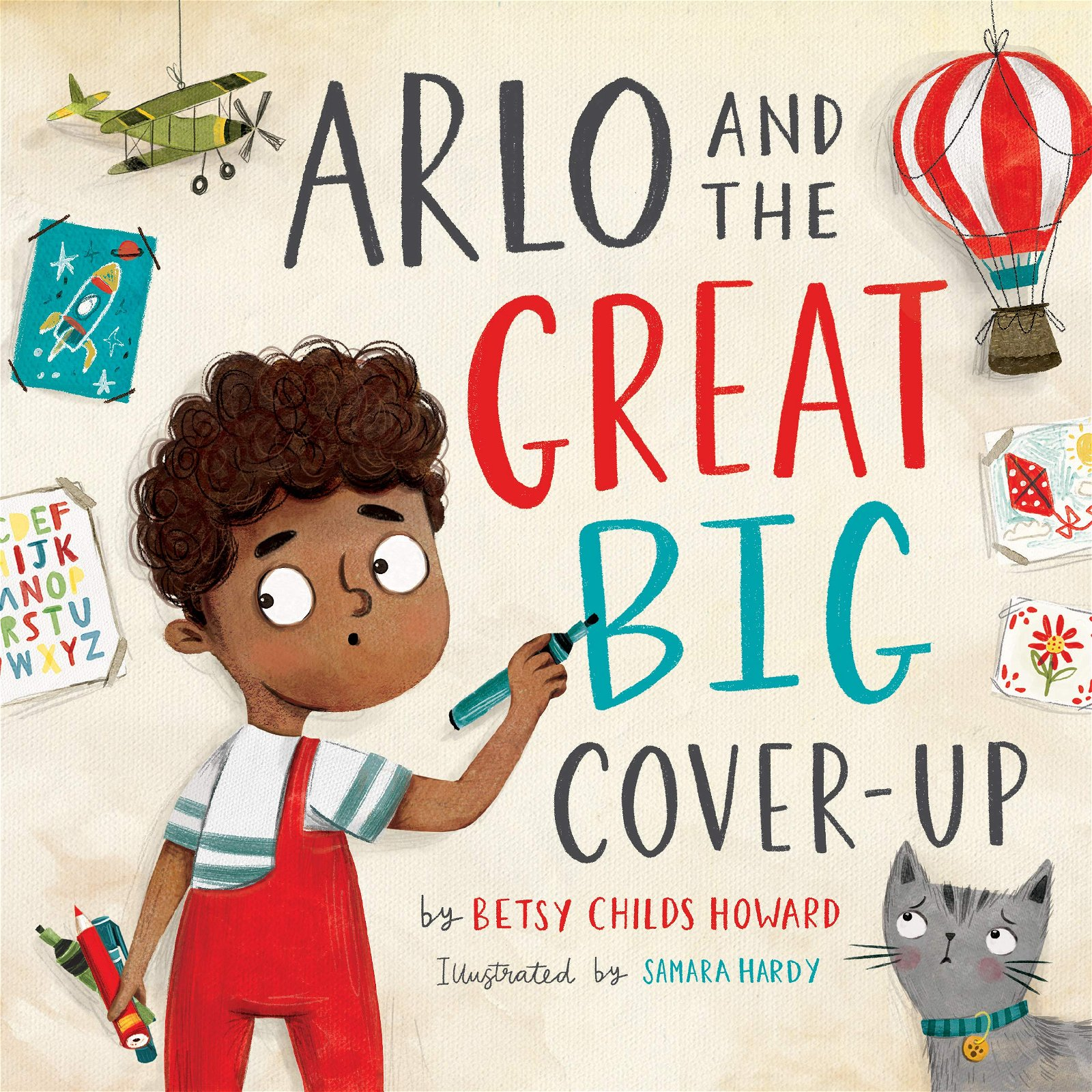 Arlo and the Great Big Cover-Up by Betsy Childs Howard
