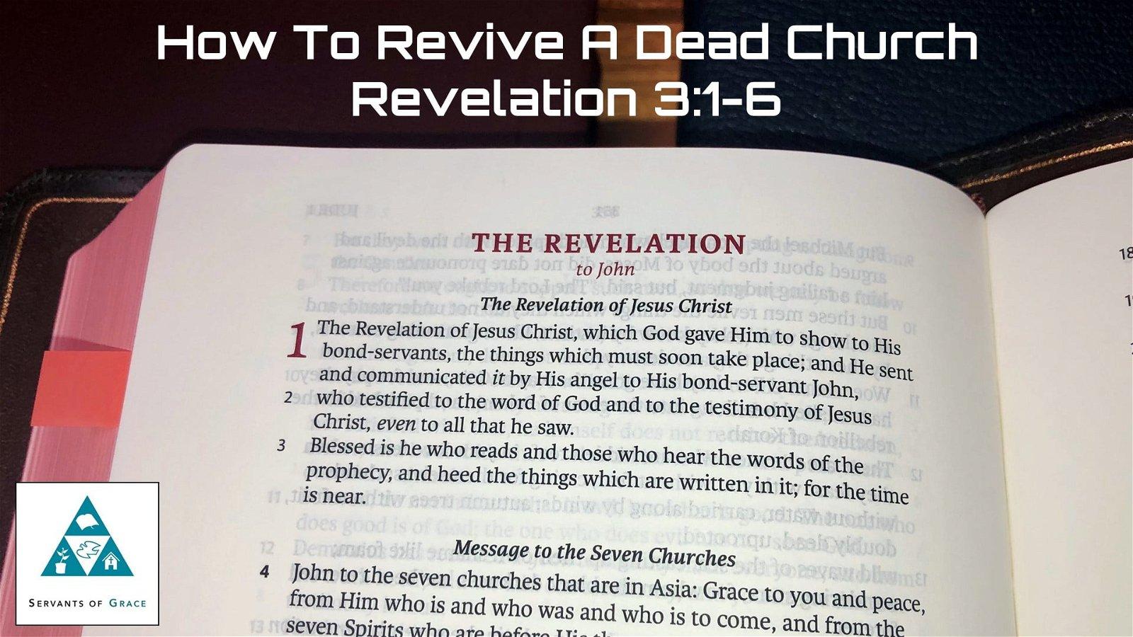 #13: How to Revive a Dead Church[Sermon] 1