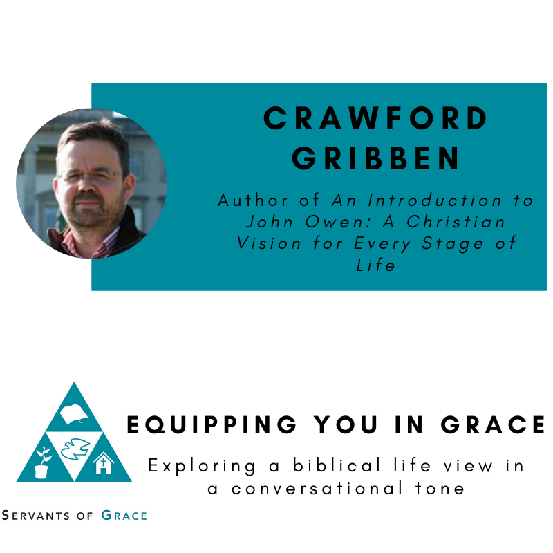 Crawford Gribben- An Introduction to John Owen: A Christian Vision for Every Stage of Life 1