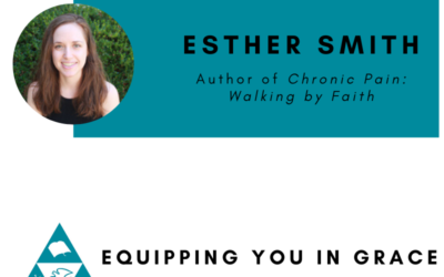 Esther Smith- Chronic Pain Walking by Faith