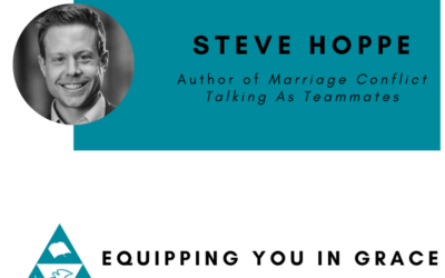 Steve Hoppe– Marriage Conflict Talking As Teammates