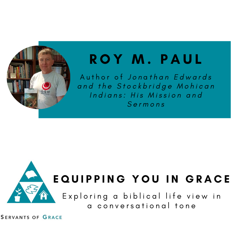 Roy M. Paul– Jonathan Edwards and the Stockbridge Mohican Indians: His Mission and Sermons