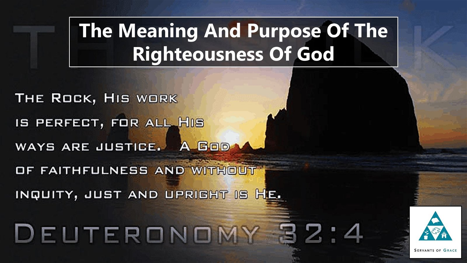 The Meaning And Purpose Of The Righteousness Of God 1