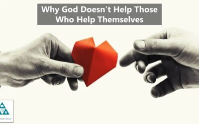 Why God Doesn't Help Those Who Help Themselves