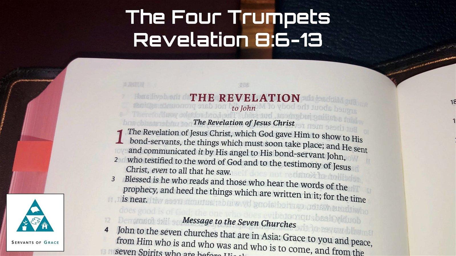 #26: The Four Trumpets[Sermon] 1