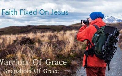 Faith Fixed On Jesus