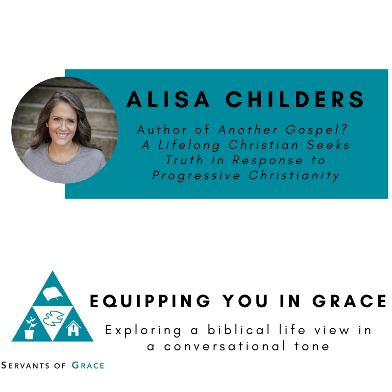 Alisa Childers- Another Gospel? A Lifelong Christian Seeks Truth in Response to Progressive Christianity
