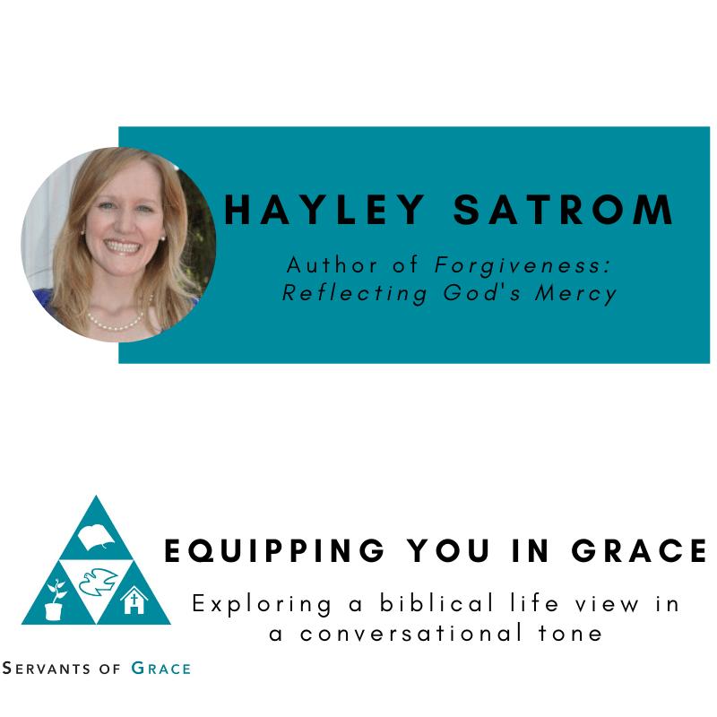 Hayley Satrom- Forgiveness Reflecting God's Mercy