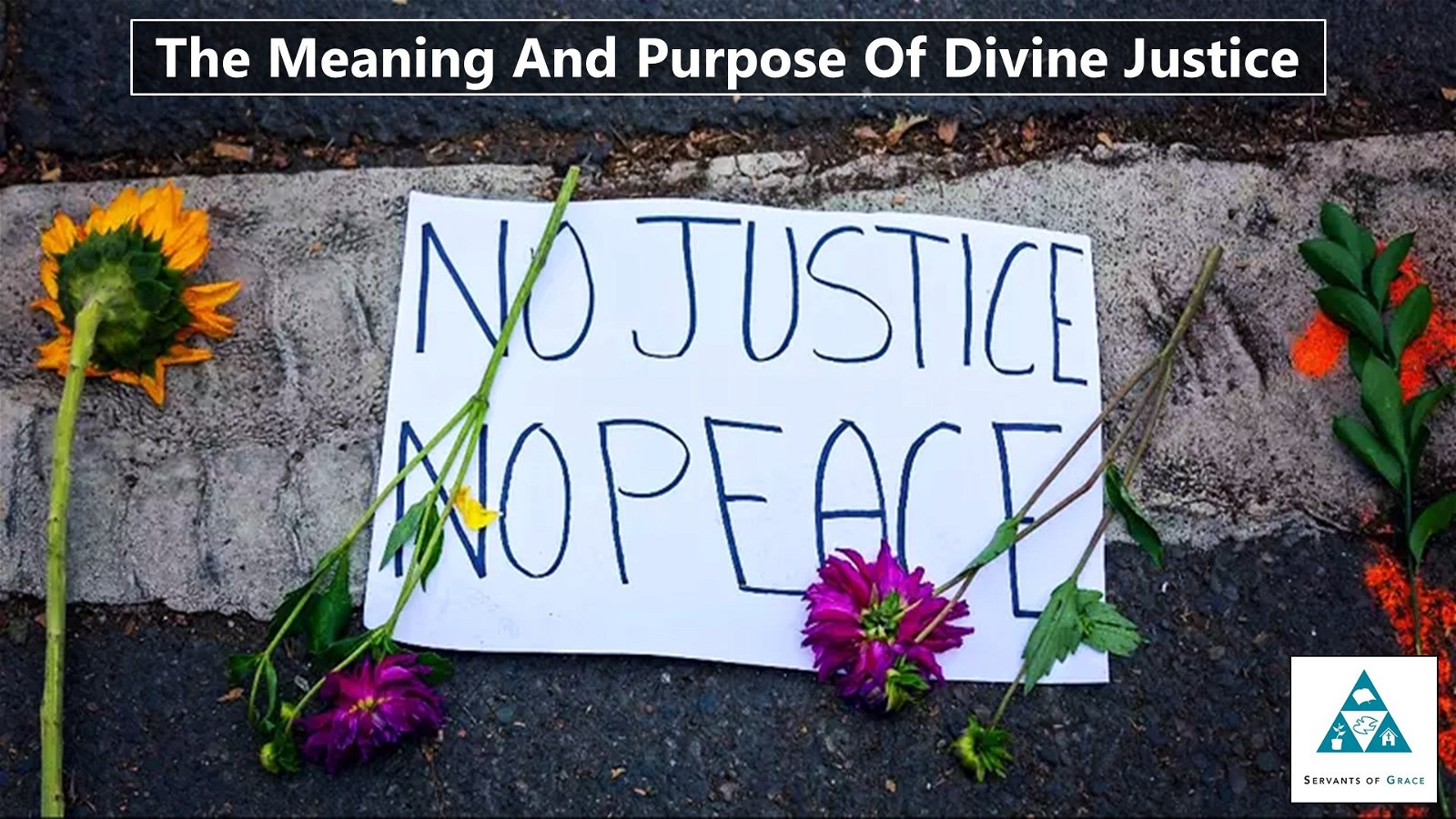 The Meaning And Purpose Of Divine Justice 1