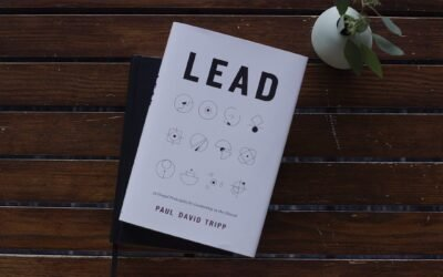 Paul David Tripp– Lead: 12 Gospel Principles for Leadership in the Church