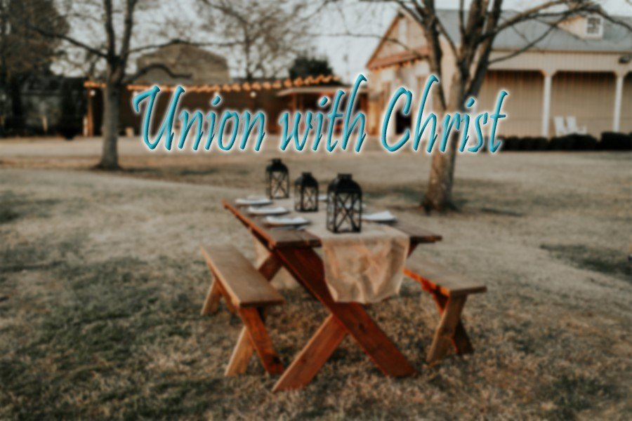 Union with Christ 1