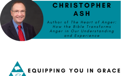 Christopher Ash- The Heart of Anger: How the Bible Transforms Anger in Our Understanding and Experience
