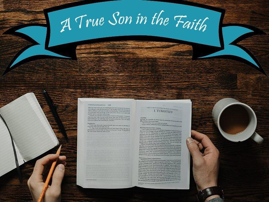 A True Son in the Faith