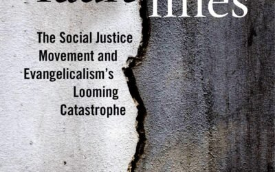Voddie Baucham– Fault Lines: The Social Justice Movement and Evangelicalism's Looming Catastrophe