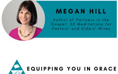 Megan Hill- Partners in the Gospel- 50 Meditations for Pastors' and Elders' Wives