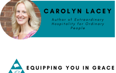 Carolyn Lacey– Extraordinary Hospitality for Ordinary People