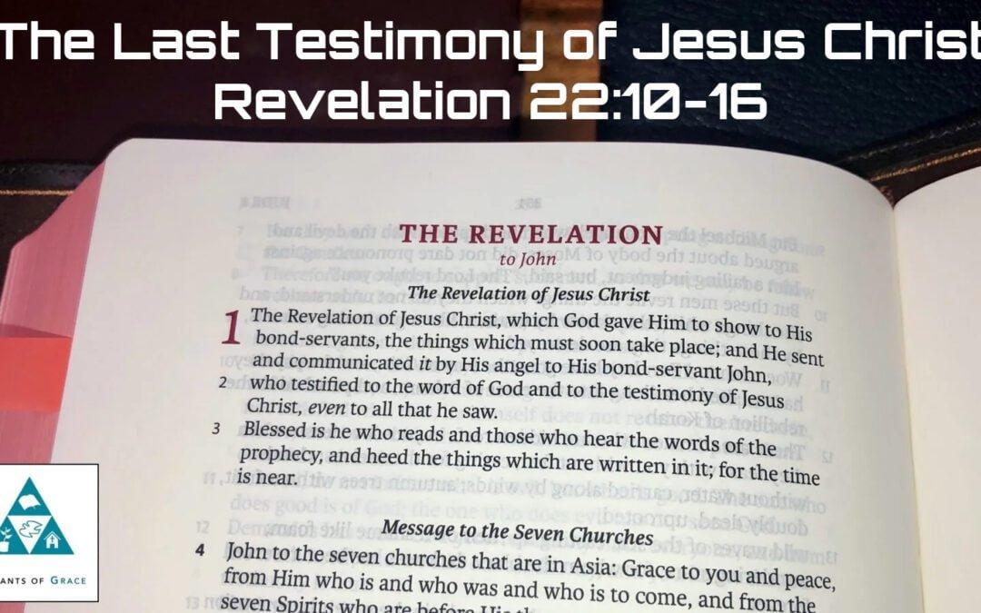 The Last Testimony of Jesus Christ