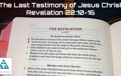 The Last Testimony of Jesus Christ