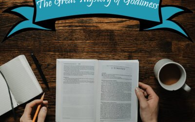 The Great Mystery of Godliness