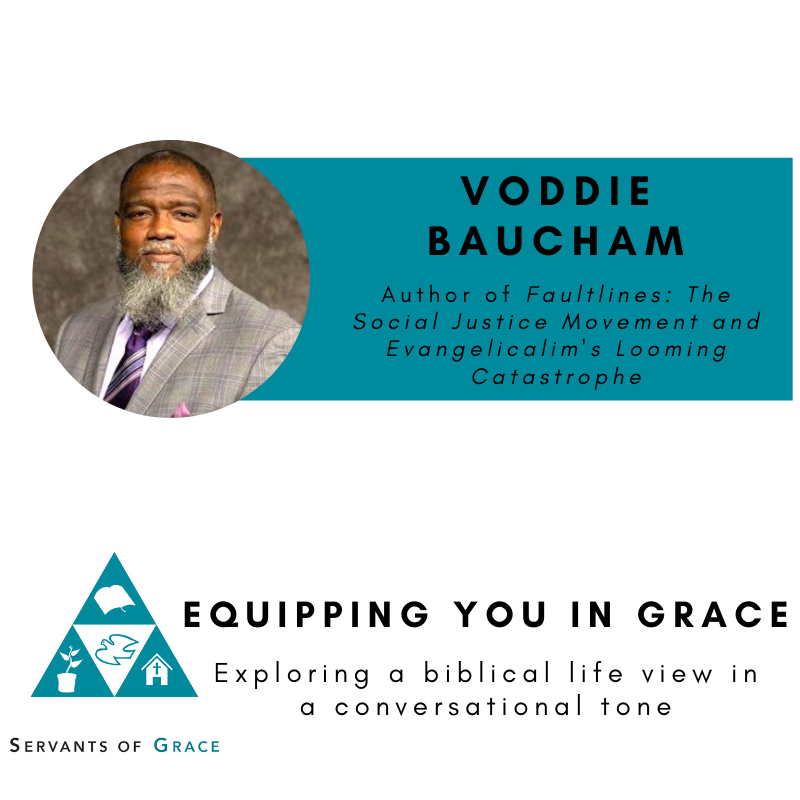 Voddie Baucham- Fault Lines: The Social Justice Movement and Evangelicalism's Looming Catastrophe