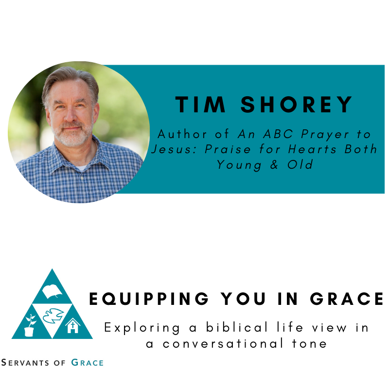 Tim Shorey- An ABC Prayer to Jesus: Praise for Hearts Both Young & Old