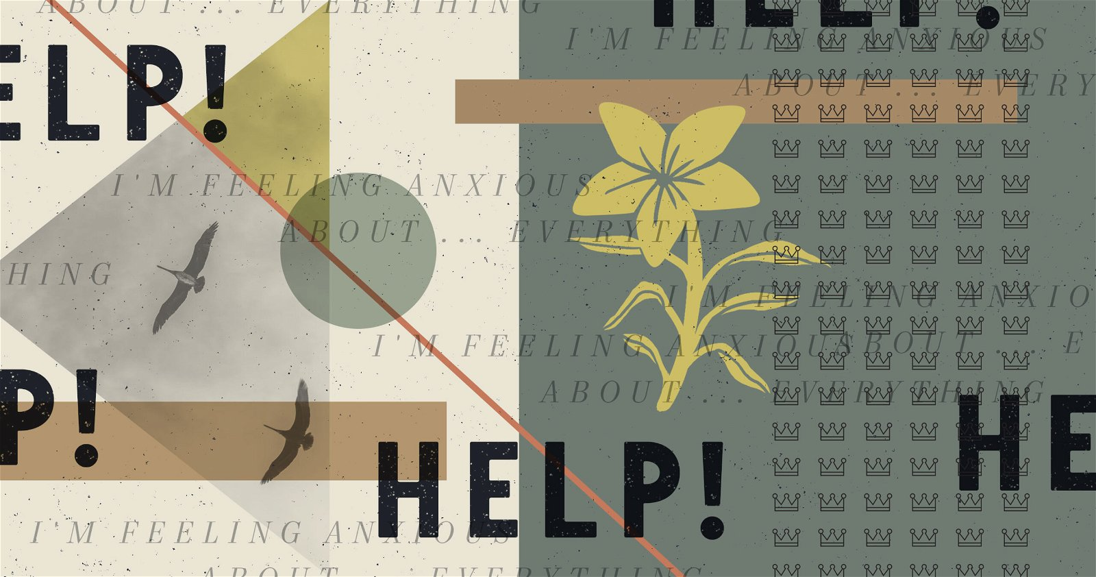 Help! I'm Feeling Anxious about Everything