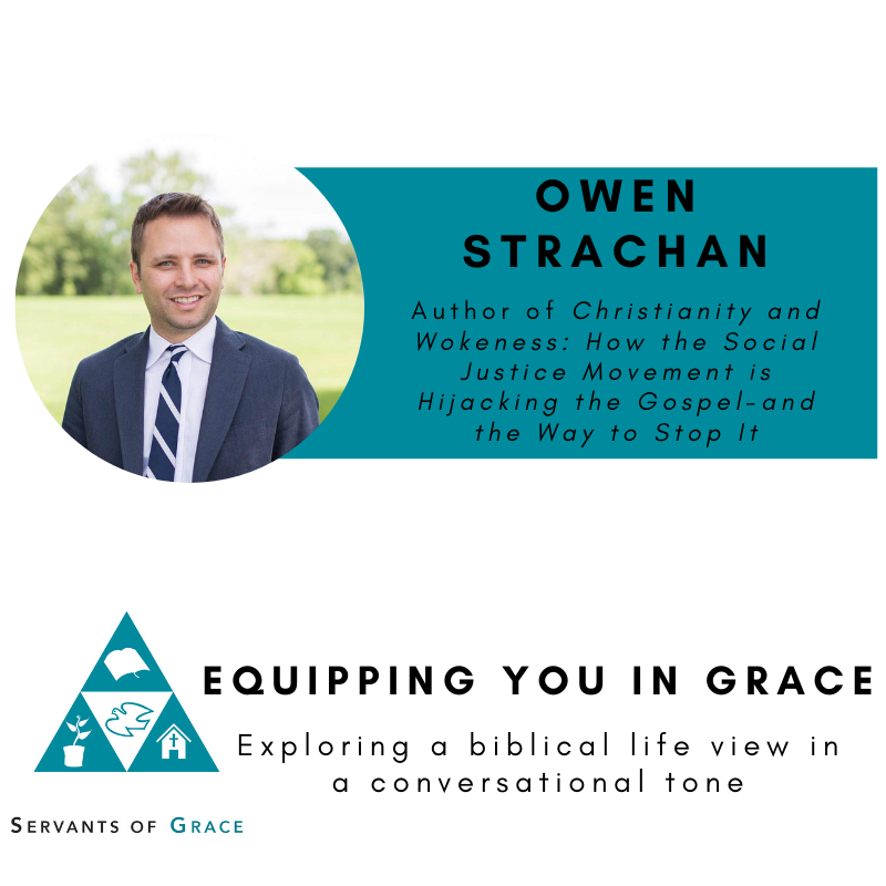 Owen Strachan- How the Church Should Respond to Wokeness