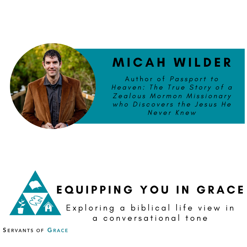 Micah Wilder- Engaging Mormons with Biblical Truth