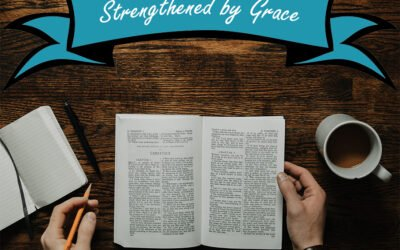 Strengthened by Grace