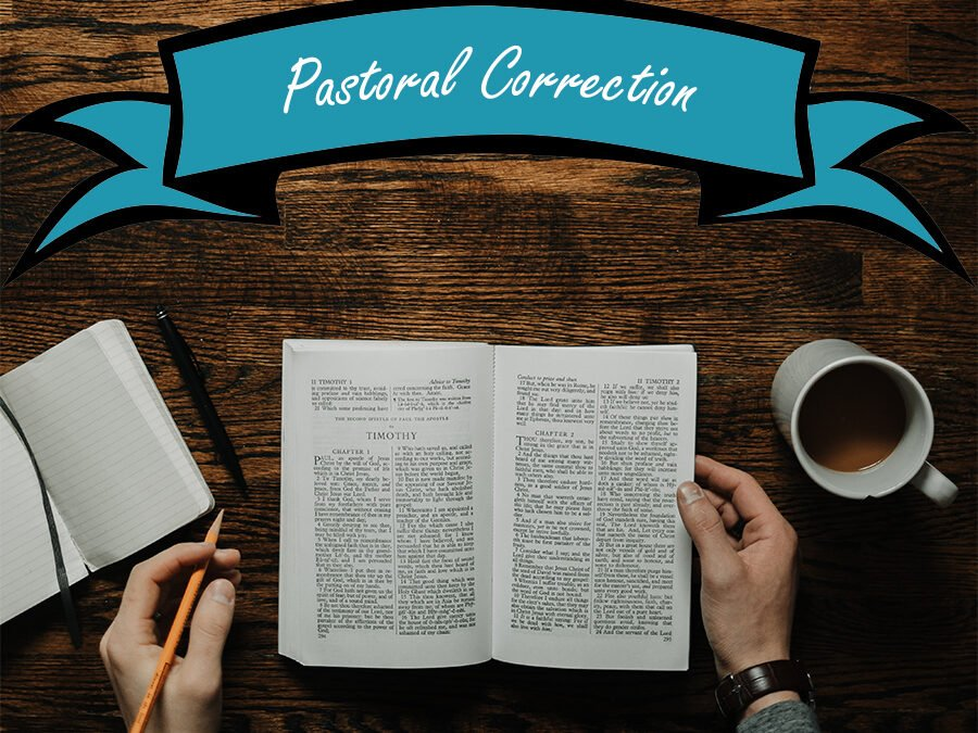 Pastoral Correction