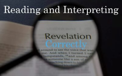 Reading and Interpreting Revelation Correctly