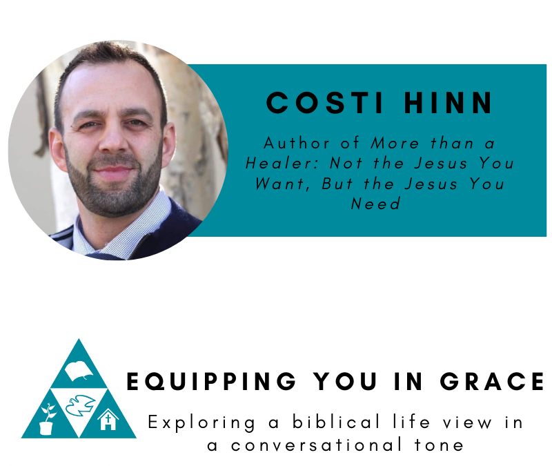 Costi Hinn- More Than a Healer: Not the Jesus You Want, but the Jesus You Need