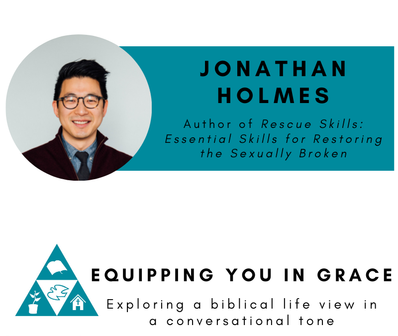 Jonathan Holmes– Rescue Skills Essential Skills for Restoring the Sexually Broken
